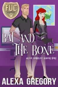 Book Cover: Bat and the Bone