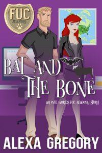 Book Cover: Bat and the Bone